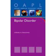 Bipolar Disorder (Oxford American Psychiatry Library)