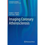 Imaging Coronary Atherosclerosis (Contemporary Cardiology)