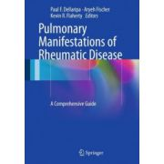 Pulmonary Manifestations of Rheumatic Disease: A Comprehensive Guide