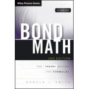 Bond Math: Theory Behind the Formulas, + Website