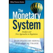 Monetary System: Analysis and New Approaches to Regulation