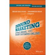 Inbound Marketing: Attract, Engage, and Delight Customers Online