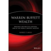 Warren Buffett Wealth: Principles and Practical Methods Used by the World's Greatest Investor