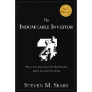 Indomitable Investor: Why a Few Succeed in the Stock Market When Everyone Else Fails