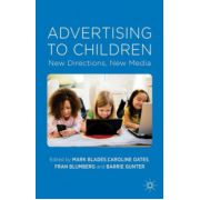 Advertising to Children: New Directions, New Media