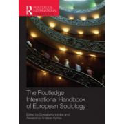 Routledge Handbook of European Sociology