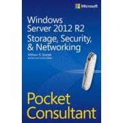 Windows Server 2012 R2 Pocket Consultant Volume 2: Storage, Security, & Networking (Pocket Consultant)