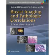 Breast Imaging and Pathologic Correlations: A Pattern-Based Approach