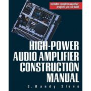 High Power Audio Amplifier Construction Manual