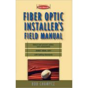 Fiber Optic Installers Field Manual