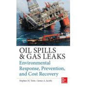 Oil Spill and Gas Leak Emergency Response and Prevention