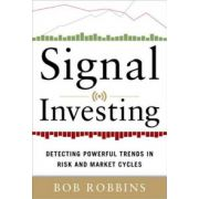 Signal Investing: Detecting Powerful Trends in Risk and Market Cycles