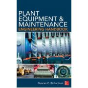 Plant Equipment & Maintenance Engineering Handbook