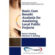 Basic Cost Benefit Analysis for Assessing Public Projects
