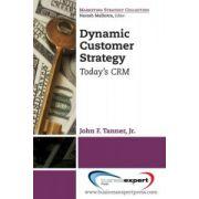 Dynamic Customer Strategy: Big Profits from Big Data