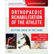 Orthopaedic Rehabilitation of the Athlete: Getting Back in the Game