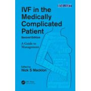 IVF in the Medically Complicated Patient: A Guide to Management (Reproductive Medicine and Assisted Reproductive Techniques Series)