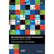 Bit-Interleaved Coded Modulation: Fundamentals, Analysis and Design