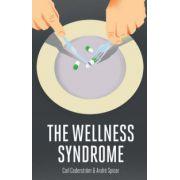 Wellness Syndrome