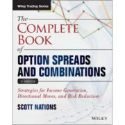 Complete Book of Option Spreads and Combinations: Strategies for Income Generation, Directional Moves, and Risk Reduction, + Website