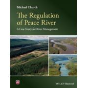 Regulation of Peace River: A Case Study for River Management