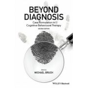 Beyond Diagnosis: Case Formulation in Cognitive Behavioural Therapy