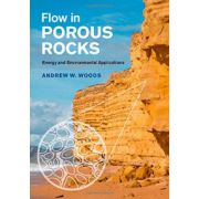 Flow in Porous Rocks: Energy and Environmental Applications