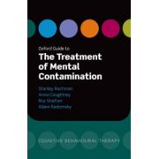 Oxford Guide to the Treatment of Mental Contamination (Oxford Guides to Cognitive Behavioural Therapy)
