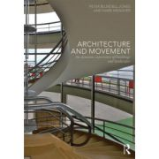 Architecture and Movement: Dynamic Experience of Buildings and Landscapes
