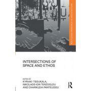 Intersections of Space and Ethos (Routledge Research in Architecture)