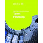 Town Planning: RIBA Plan of Work Guide