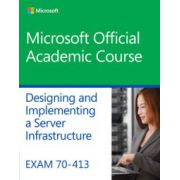 Exam 70-413: Designing and Implementing a Server Infrastructure