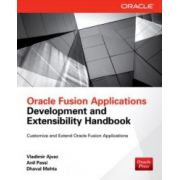 Oracle Fusion Applications: Development and Extensibility Handbook