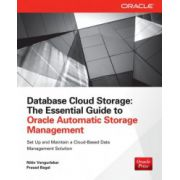 Database Cloud Storage: Essential Guide to Oracle Automatic Storage Management