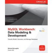 MySQL Workbench: Data Modeling and Development