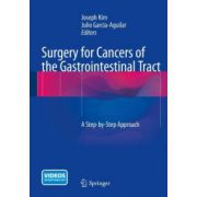Surgery for Cancers of the Gastrointestinal Tract: A Step-by-Step Approach