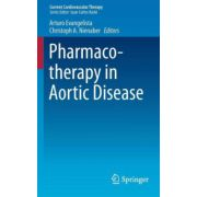 Pharmacotherapy in Aortic Disease (Current Cardiovascular Therapy)
