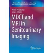 MDCT and MRI in Genitourinary Imaging (A-Z Notes in Radiological Practice and Reporting)
