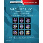 Memory Loss, Alzheimer's Disease, and Dementia: A Practical Guide for Clinicians