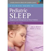 Clinical Guide to Pediatric Sleep: Diagnosis and Management of Sleep Problems