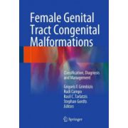 Female Genital Tract Congenital Malformations: Classification, Diagnosis and Management
