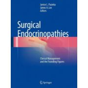 Surgical Endocrinopathies: Clinical Management and the Founding Figures