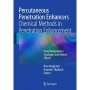Percutaneous Penetration Enhancers Chemical Methods in Penetration Enhancement: Drug Manipulation Strategies and Vehicle Effects