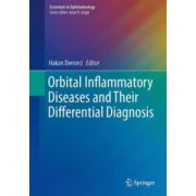 Orbital Inflammatory Diseases and Their Differential Diagnosis (Essentials in Ophtalomology)