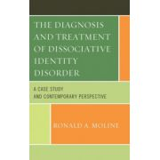 Diagnosis and Treatment of Dissociative Identity Disorder: A Case Study and Contemporary Perspective