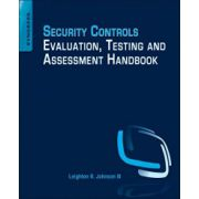 Security Controls Evaluation, Testing and Assessment Handbook