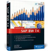 SAP BW 7. 4: Practical Guide