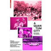 Quantum City: Mastering the Generic (Applied Virtuality Book)