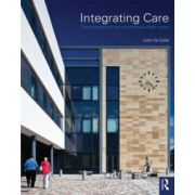 Integrating Care: architecture of the comprehensive health centre