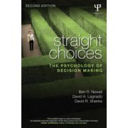 Straight Choices: Psychology of Decision Making